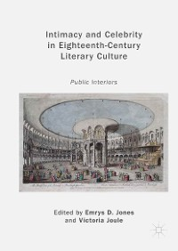 Cover Intimacy and Celebrity in Eighteenth-Century Literary Culture