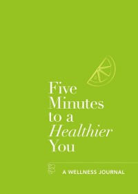 Cover Five Minutes to a Healthier You
