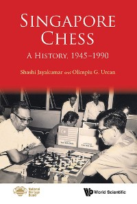 Cover Singapore Chess: A History, 1945-1990