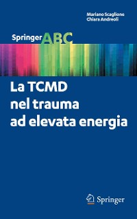 Cover La TCMD nel trauma ad elevata energia
