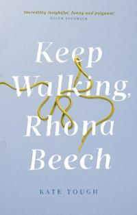 Cover Keep Walking Rhona Beech