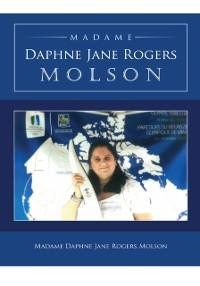 Cover Madame Daphne Jane Rogers Molson