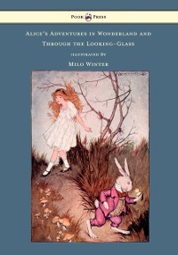 Cover Alice's Adventures in Wonderland and Through the Looking-Glass - Illustrated by Milo Winter