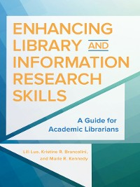 Cover Enhancing Library and Information Research Skills