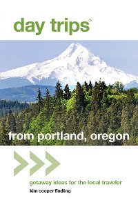 Cover Day Trips® from Portland, Oregon