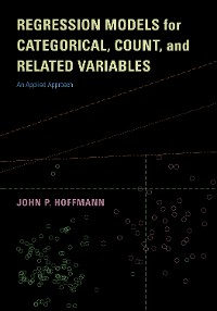 Cover Regression Models for Categorical, Count, and Related Variables