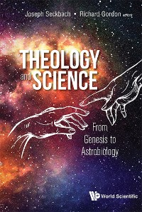 Cover Theology And Science: From Genesis To Astrobiology