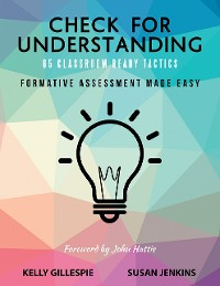 Cover Check for Understanding 65 Classroom Ready Tactics: Formative Assessment Made Easy