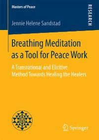Cover Breathing Meditation as a Tool for Peace Work