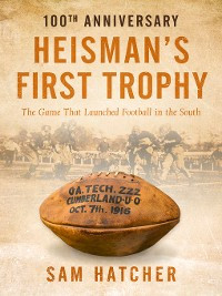 Cover Heisman's First Trophy