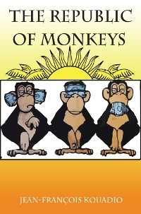 Cover The Republic of Monkeys