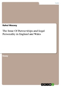Cover The Issue Of Partnerships and Legal Personality in England and Wales