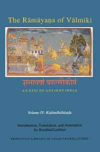 Cover The Rāmāyaṇa of Vālmīki: An Epic of Ancient India, Volume IV