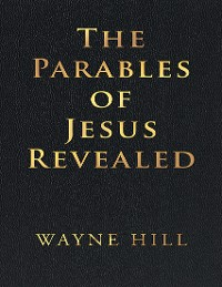 Cover The Parables of Jesus Revealed