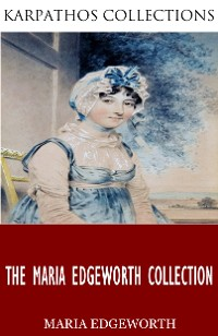 Cover The Maria Edgeworth Collection