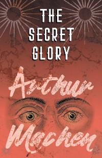 Cover The Secret Glory