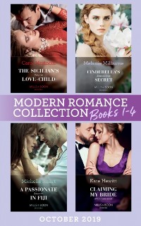 Cover Modern Romance October 2019 Books 1-4: The Sicilian's Surprise Love-Child (One Night With Consequences) / Cinderella's Scandalous Secret / A Passionate Reunion in Fiji / Claiming My Bride of Convenience