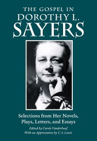 Cover The Gospel in Dorothy L. Sayers