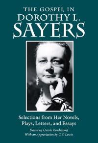 Cover The Gospel in Dorothy L. Sayers