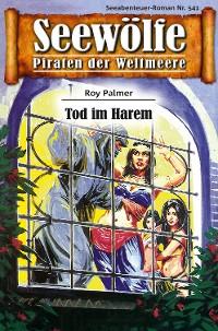 Cover Seewölfe - Piraten der Weltmeere 541