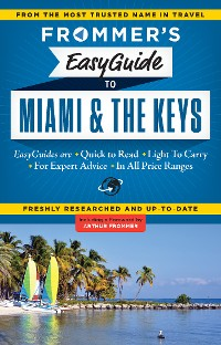 Cover Frommer's EasyGuide to Miami and the Keys