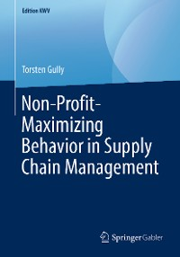 Cover Non-Profit-Maximizing Behavior in Supply Chain Management