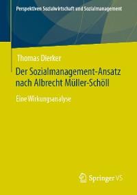 Cover Der Sozialmanagement-Ansatz nach Albrecht Müller-Schöll