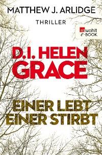 Cover D.I. Grace: Einer lebt, einer stirbt