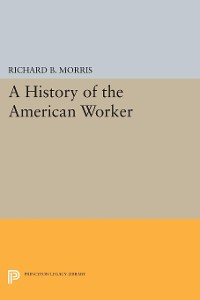 Cover A History of the American Worker