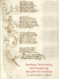 Cover Reading, Performing, and Imagining the Libro del Arcipreste
