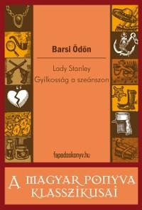 Cover Lady Stanley - Gyilkossag a szeanszon