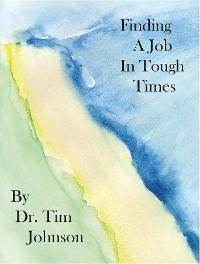 Cover Finding a Job in Tough Times
