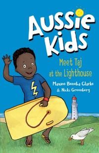 Cover Aussie Kids: Meet Taj at the Lighthouse