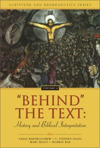 Cover 'Behind' the Text: History and Biblical Interpretation