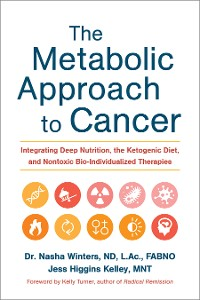 Cover The Metabolic Approach to Cancer
