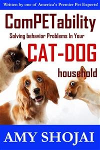 Cover Competability: Solving Behavior Problems in Your Cat-Dog Household