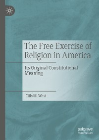 Cover The Free Exercise of Religion in America