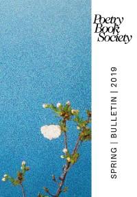 Cover Poetry Book Society Spring 2019 Bulletin