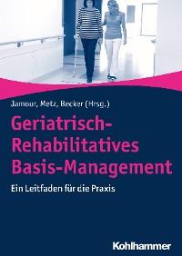 Cover Geriatrisch-Rehabilitatives Basis-Management