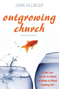 Cover Outgrowing Church, Second Edition
