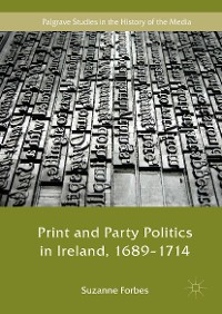 Cover Print and Party Politics in Ireland, 1689-1714