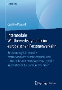 Cover Intermodale Wettbewerbsdynamik im europäischen Personenverkehr