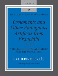 Cover Ornaments and Other Ambiguous Artifacts from Franchthi