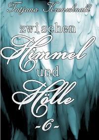 Cover Zwischen Himmel und Hölle -6-