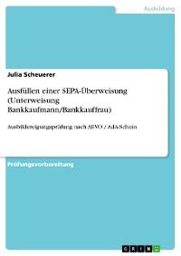 Cover Ausfüllen einer SEPA-Überweisung (Unterweisung Bankkaufmann/Bankkauffrau)