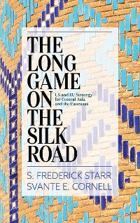 Cover The Long Game on the Silk Road