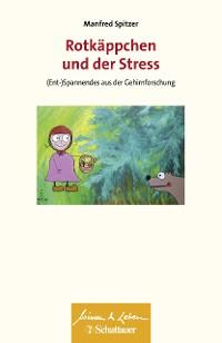 Cover Rotkäppchen und der Stress