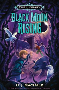 Cover Black Moon Rising (The Library Book 2)