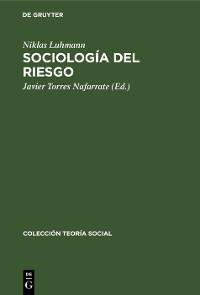 Cover Sociología del riesgo