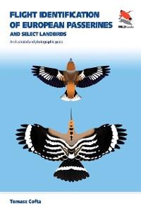 Cover Flight Identification of European Passerines and Select Landbirds